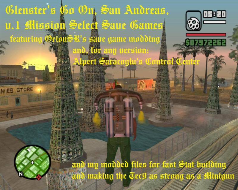 The GTA Place - Glenster's Go On, San Andreas, v 1 Mission Select